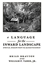 A Language for the Inward Landscape: Wisdom…