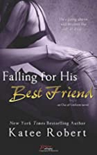 Falling for His Best Friend by Katee Robert