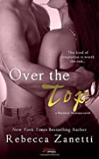 Over the Top by Rebecca Zanetti