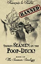 There's Seamen on the Poop-Deck!: A Gay…