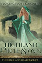 Highland Circle of Stones by Florence Love…