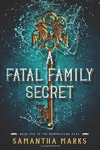 A Fatal Family Secret (The Morphosis.me…