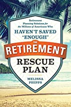 The Retirement Rescue Plan: Retirement…