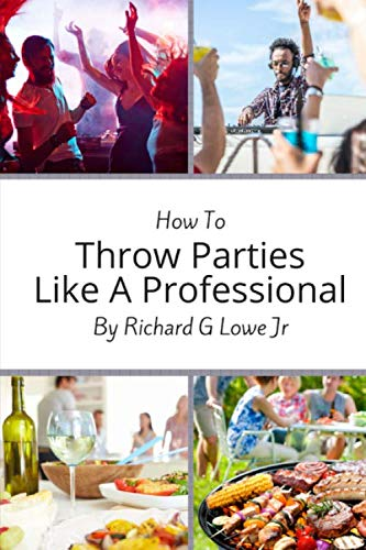 how-to-throw-parties-like-a-professional-tips-to-help-you-succeed-with-putting-on-a-party-event