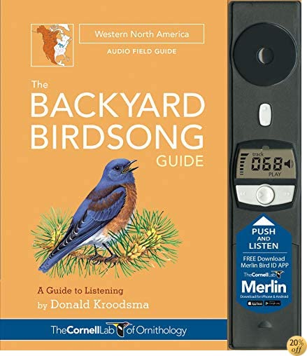 TThe Backyard Birdsong Guide Western North America: A Guide to Listening