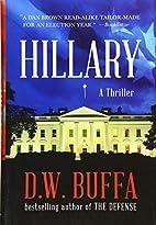 Hillary by D. W. Buffa