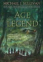 Age of Legends by Michael J. Sullivan