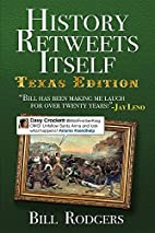 History Retweets Itself: Texas Edition by…