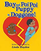 Boy and Poi Poi Puppy in Doggone! by Linda…