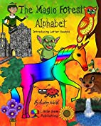 The Magic Forest Alphabet: Introducing…