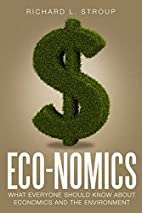 Eco-nomics: What Everyone Should Know About…
