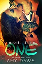 Not The One by Amy Daws