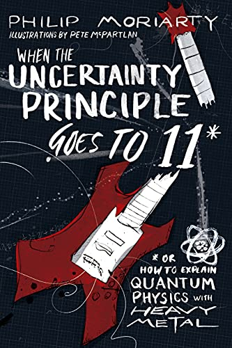 when-the-uncertainty-principle-goes-to-11-or-how-to-explain-quantum-physics-with-heavy-metal