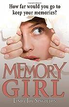 Memory Girl by Linda Joy Singleton