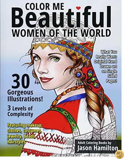 TColor Me Beautiful, Women of the World: Adult Coloring Book