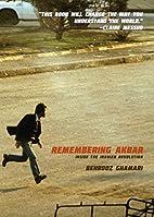 Remembering Akbar: Inside the Iranian…