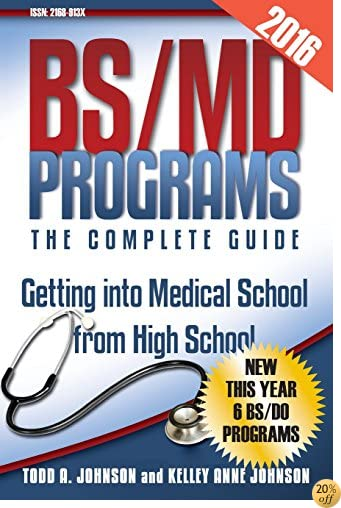 TBS/MD Programs-The Complete Guide: Getting into Medical School from High School
