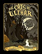 Abigail Larson's The Cats of Ulthar by…