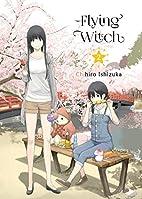 Flying Witch, 2 by Chihiro Ishizuka