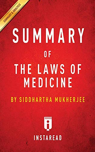 summary-of-the-laws-of-medicine-by-siddhartha-mukherjee-includes-analysis