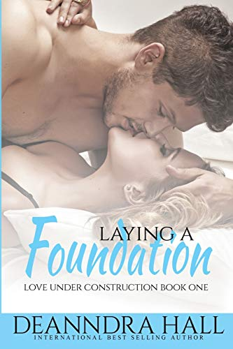 laying-a-foundation-bonus-volume-includes-the-groundbreaking-love-under-construction-volume-1