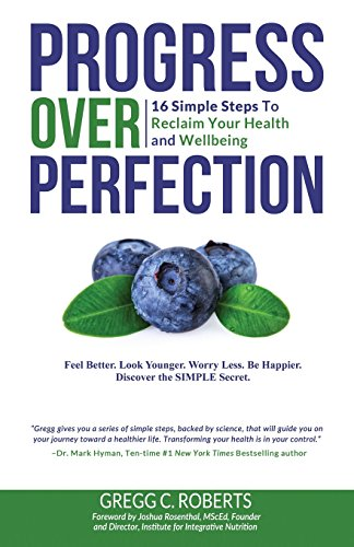 progress-over-perfection-16-simple-steps-to-reclaim-your-health-and-wellbeing