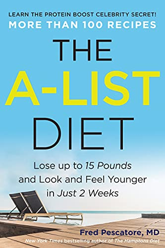 the-a-list-diet-lose-up-to-15-pounds-and-look-and-feel-younger-in-just-2-weeks