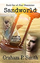 Sandworld: Book One of Four Dominions by…