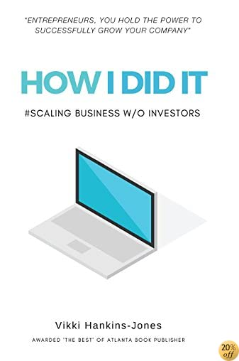 How I Did It, Scaling Business w/out Investors