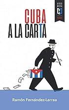 Cuba a la carta (Spanish Edition) by…