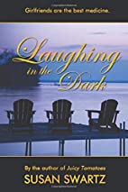Laughing in the Dark by Susan Swartz