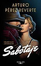 Sabotaje by Arturo Pérez-Reverte