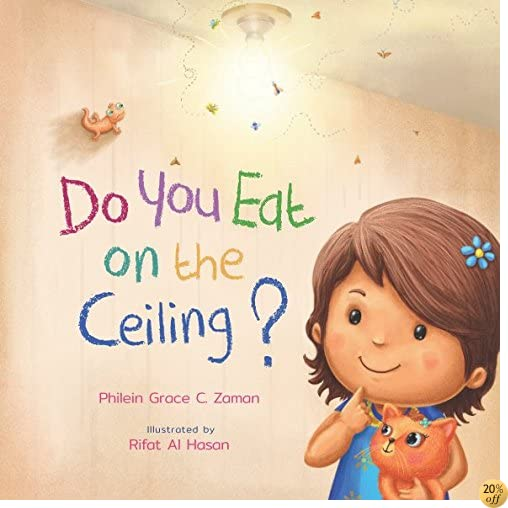 Do You Eat on the Ceiling? (Building Healthy Habits)