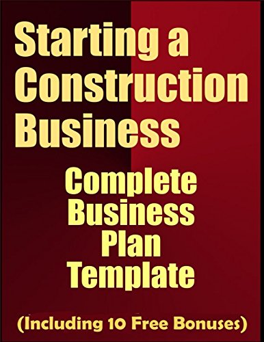 starting-a-construction-business-complete-business-plan-template-including-10-free-bonuses