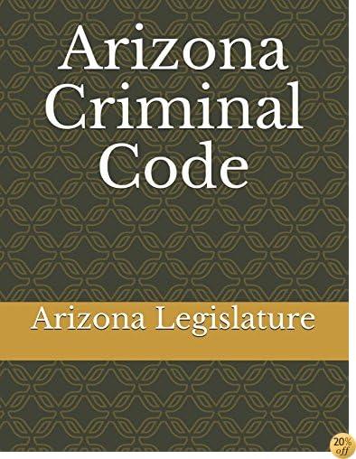 Arizona Criminal Code
