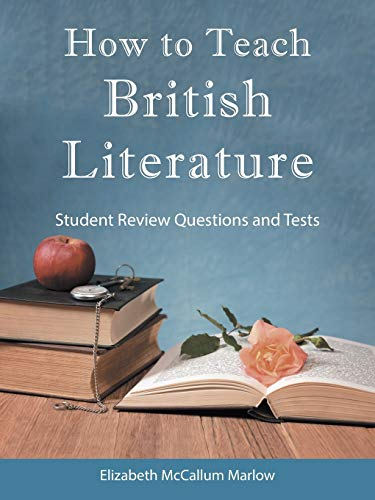 how-to-teach-british-literature-student-review-questions-and-tests