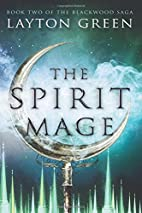 The Spirit Mage: Book Two of The Blackwood…