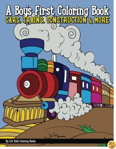 A Boy's First Coloring Book: Cars, Trains, Construction, & More