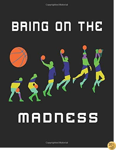 Bring On The Madness: Back To School Notebooks, 8.5 x 11 Large, 120 Pages College Ruled (Composition Notebook)