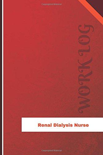 renal-dialysis-nurse-work-log-work-journal-work-diary-log-126-pages-6-x-9-inches-orange-logs-work-log