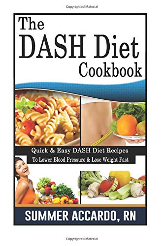 the-dash-diet-cookbook-dash-diet-cookbook-for-fast-weight-loss-and-to-lower-blood-pressure