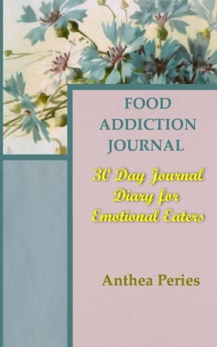 food-addiction-journal-30-day-journal-diary-for-emotional-eaters-eating-disorders
