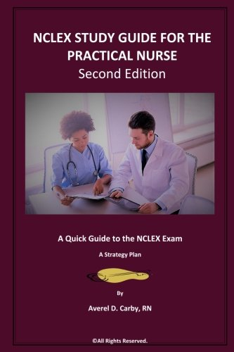 nclex-study-guide-for-the-practical-nurse-second-edition-a-quick-guide-to-the-nclex-exam-a-strategy-plan