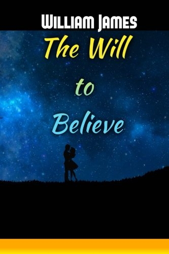 the-will-to-believe