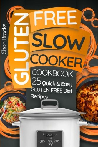 gluten-free-slow-cooker-cookbook-25-quick-and-easy-gluten-free-diet-recipes