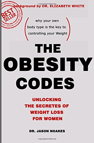 the-obesity-codes-unlocking-the-secretes-of-weight-loss-for-women