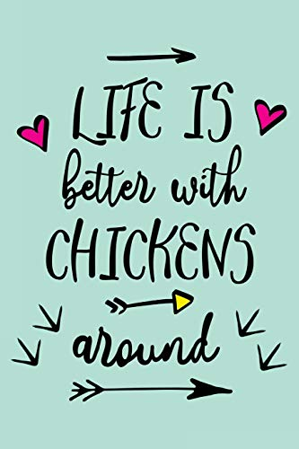 life-is-better-with-chickens-around-farmers-not-farming-books-for-adultsv11
