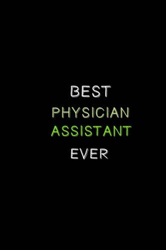 best-physician-assistant-ever-a-journal
