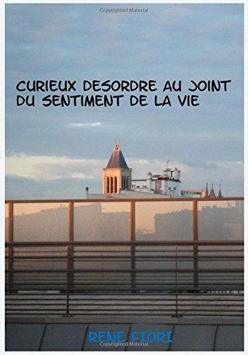 curieux-desordre-au-joint-du-sentiment-de-la-vie-notre-autisme-nos-robots-notre-delire-ecce-homo-augmentatus-french-edition