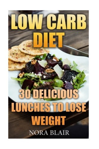 low-carb-diet-30-delicious-lunches-to-lose-weight-without-starving